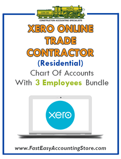 Trade Contractor Residential Xero Online Chart Of Accounts With 0-3 Employees Bundle - Fast Easy Accounting Store