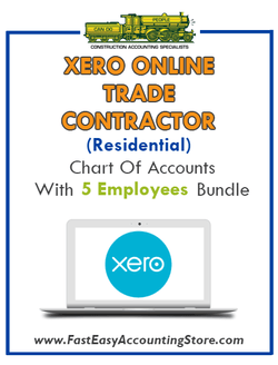Trade Contractor Residential Xero Online Chart Of Accounts With 0-5 Employees Bundle - Fast Easy Accounting Store