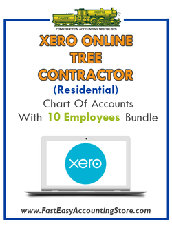 Tree Contractor Residential Xero Online Chart Of Accounts With 0-10 Employees Bundle - Fast Easy Accounting Store