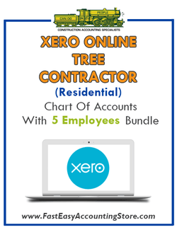 Tree Contractor Residential Xero Online Chart Of Accounts With 0-5 Employees Bundle - Fast Easy Accounting Store