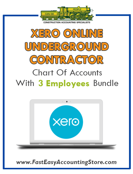 Underground Contractor Xero Online Chart Of Accounts With 0-3 Employees Bundle - Fast Easy Accounting Store