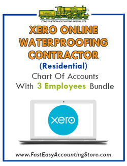 Waterproofing Contractor Residential Xero Online Chart Of Accounts With 0-3 Employees Bundle - Fast Easy Accounting Store