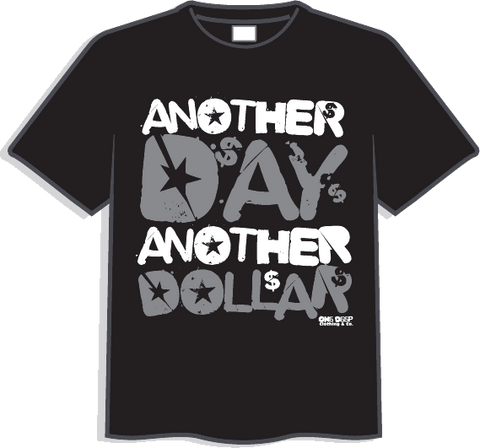 Another Day Dollar -Black w/whit
