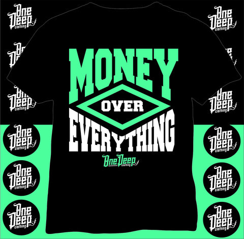 MOney over Everything