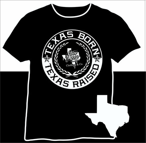 Texas Born Texas Raised 2