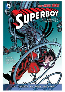 Superboy v.1: Incubation (The New 52)