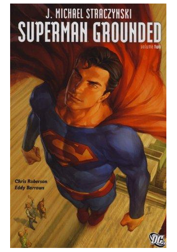 Superman: Grounded v.2 (Hardcover)