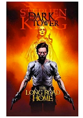 The Dark Tower: The Long Road Home Premiere HC v.2