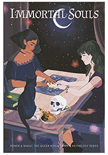 Immortal Souls: The Queer Witch Comics Anthology