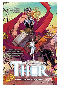 The Mighty Thor TP v.1: Thunder In Her Veins