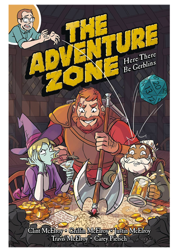 The Adventure Zone GN v.1: Here There Be Gerblins