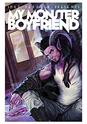 Smut Peddler Presents: My Monster Boyfriend Anthology TP (DAMAGED)