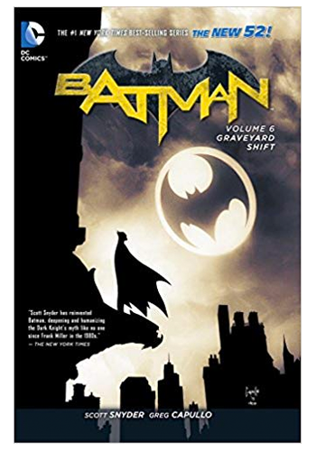 Batman (The New 52) v.6: Graveyard Shift TP