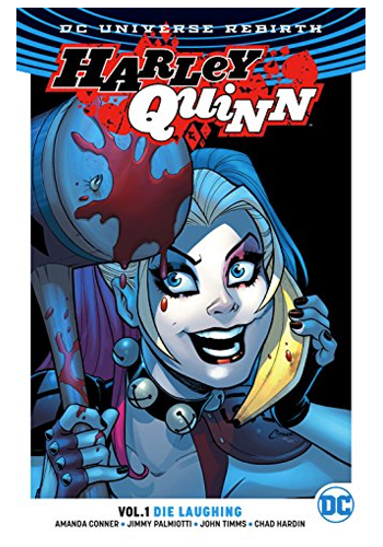 Harley Quinn (Rebirth) v.1: Die Laughing TP