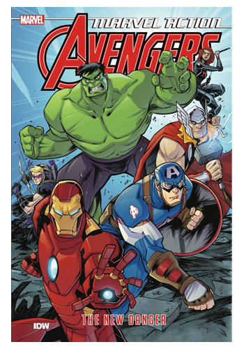 Marvel Action Avengers v.1: The New Danger TP