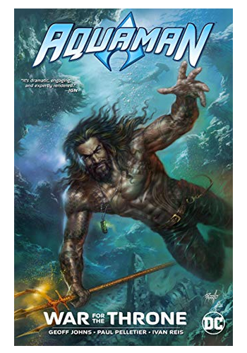 Aquaman: War For The Throne TP
