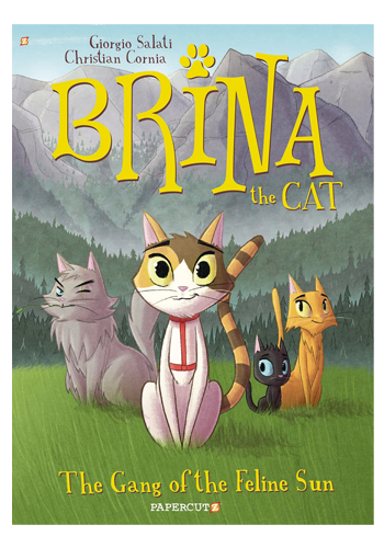 Brina The Cat v.1: The Gang Of The Feline Sun TP