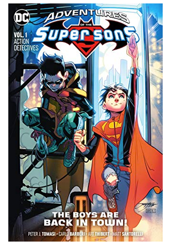 Adventures Of The Super Sons v:1 The Boys Are Back In Town TP