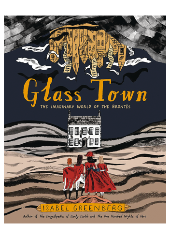 Glass Town: The Imaginary World Of The Brontes HC