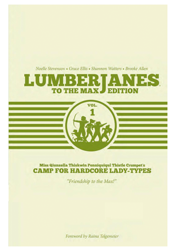 Lumberjanes: To The Max Edition HC v.1