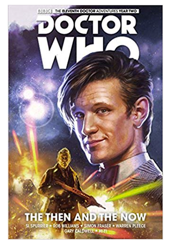 Doctor Who: The Eleventh Doctor v.4: The Then And The Now TP
