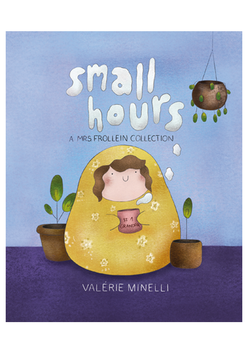 Small Hours: A Mrs Frollein Collection GN