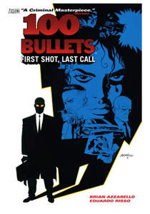100 Bullets v.1: First Shot Last Call TP