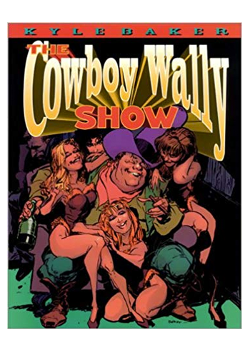 The Cowboy Wally Show (DAMAGED)