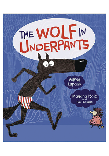 The Wolf In Underpants GN PREORDER