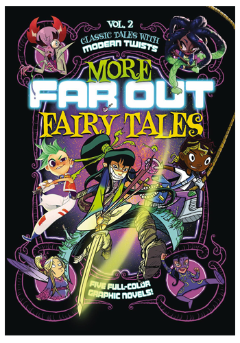 More Far Out Fairy Tales GN