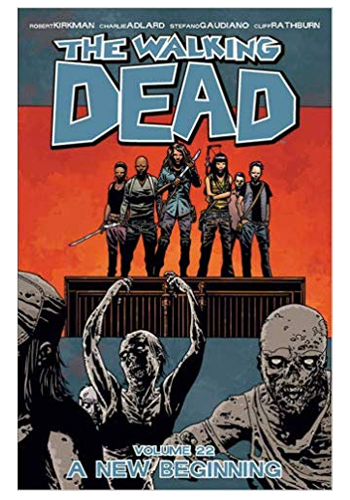 The Walking Dead v.22: A New Beginning
