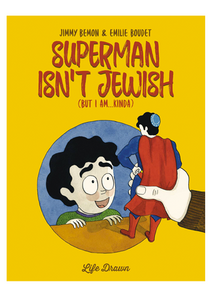Superman Isn't Jewish (But I Am...Kinda) GN