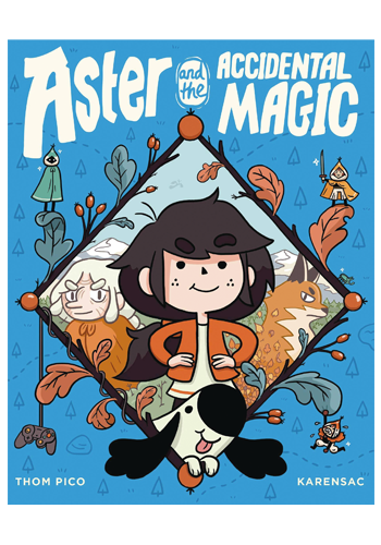 Aster And The Accidental Magic GN