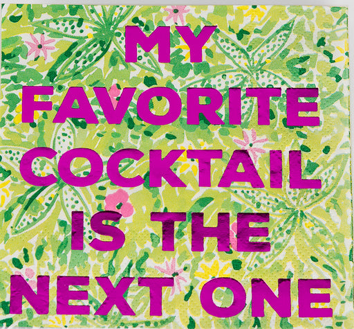 Beverage Napkin - My Favorite Cocktail Is The Next One - Lux Fragrances