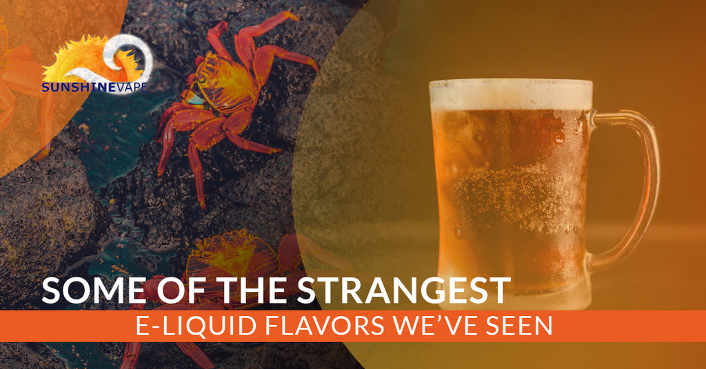 Some Of The Strangest E-Liquid Flavors We've Seen