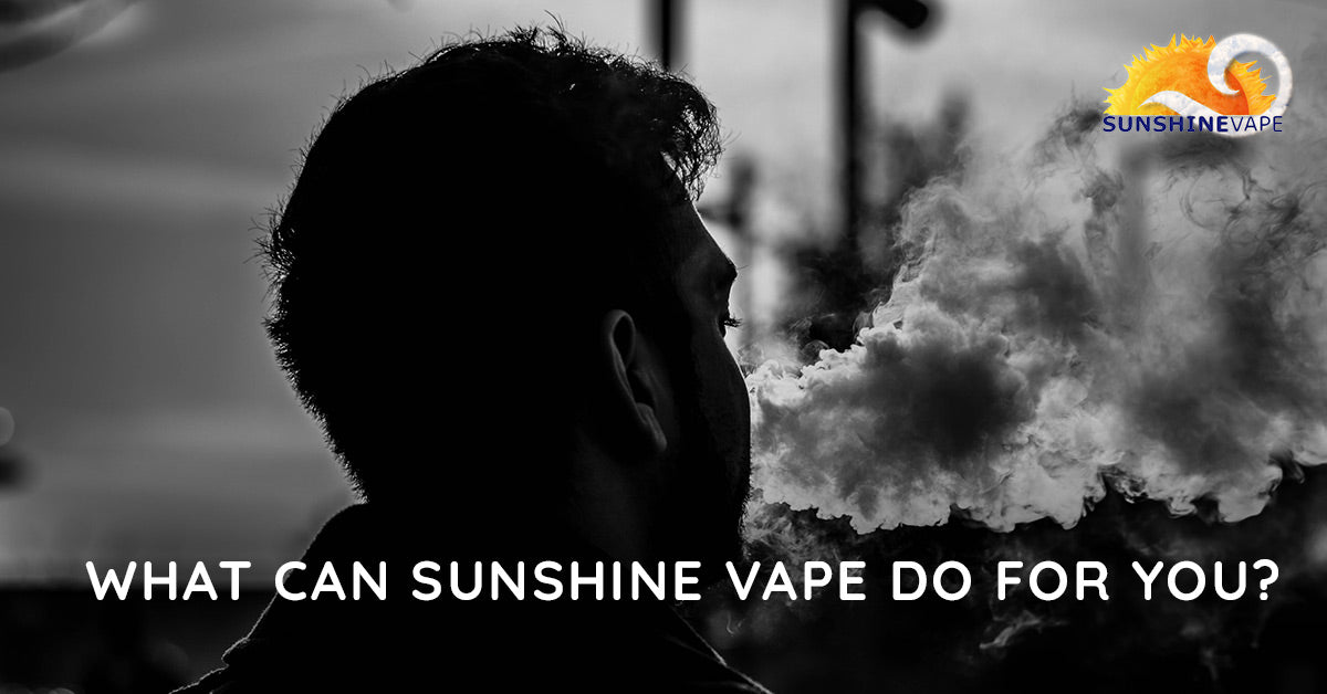 What Can Sunshine Vape Do For You?
