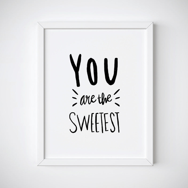 You're The Sweetest Wall Art