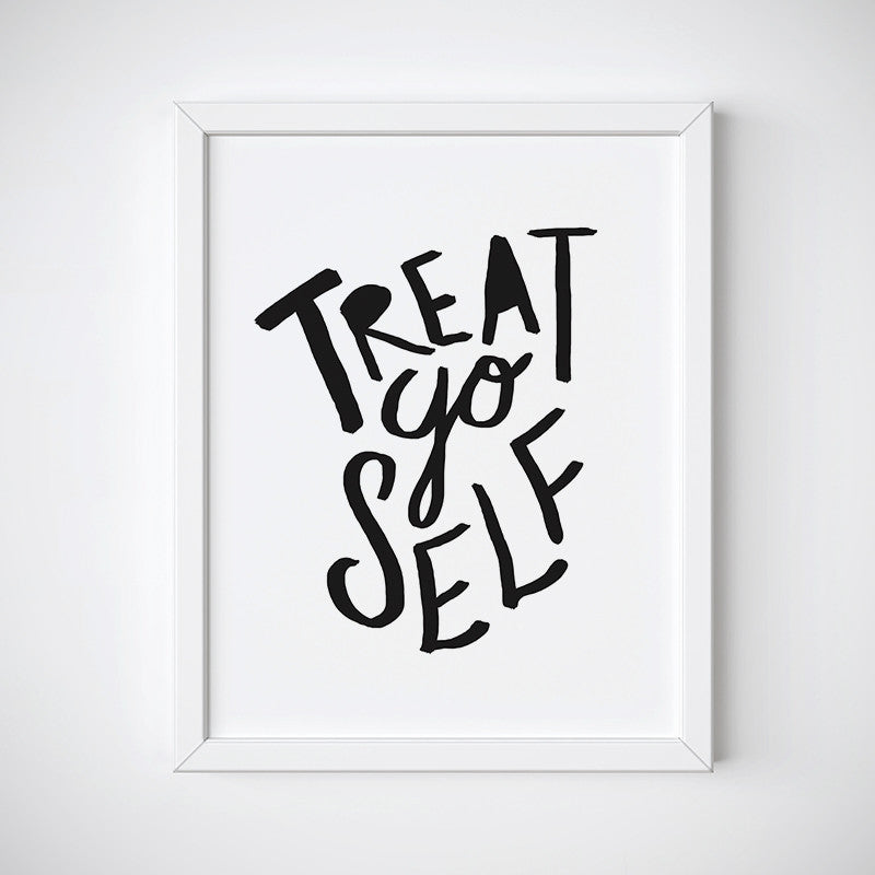 Treat Yo Self Wall Art