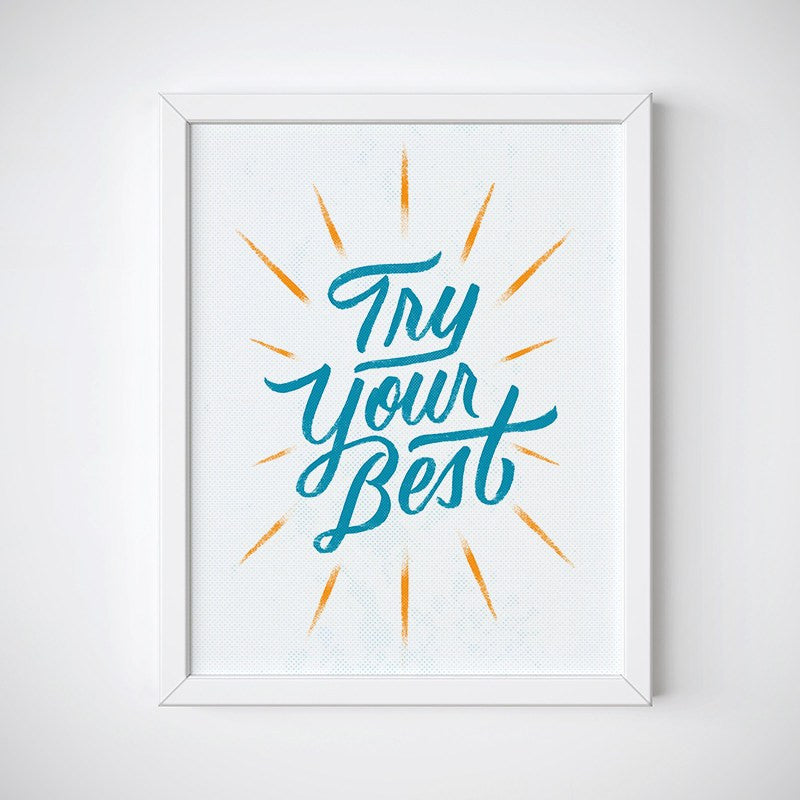Try Your Best Inspirational Wall Art - Instant Download