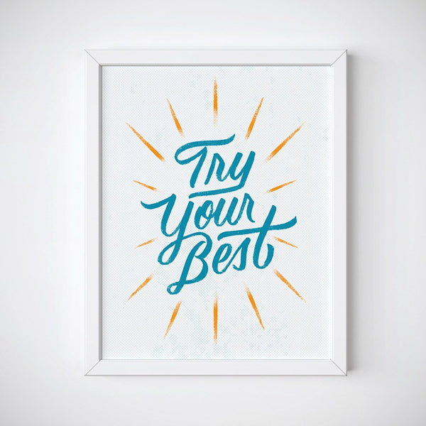 Try Your Best Inspirational Wall Art