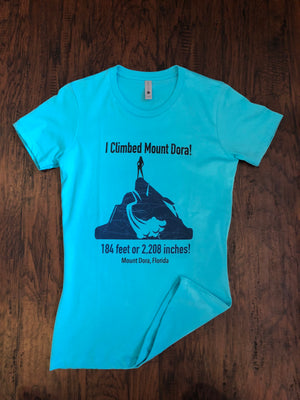 Women's I Climbed Mount Dora T-Shirt - Whispering Winds by The OutCo.