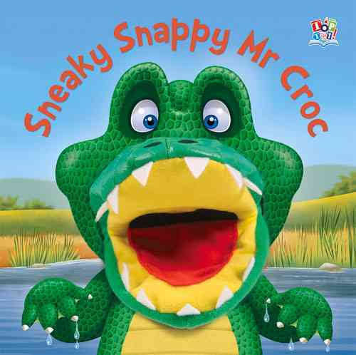 Sneaky Snappy Mr Croc Book