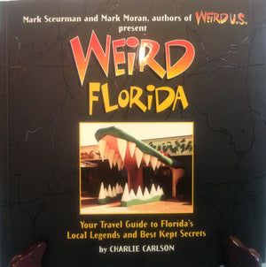 Weird Florida Book - Whispering Winds by The OutCo.
