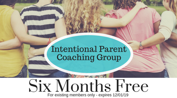 Gift Certificate for 6 Free months in the Intentional Parent Coaching Group