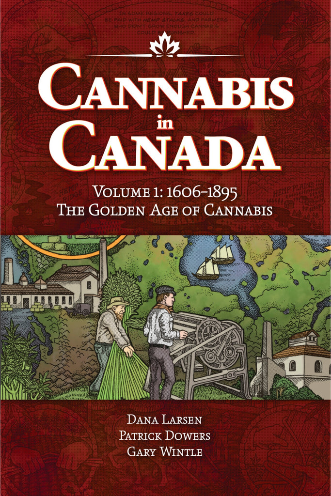 Comic Book History of Cannabis in Canada, Volume One