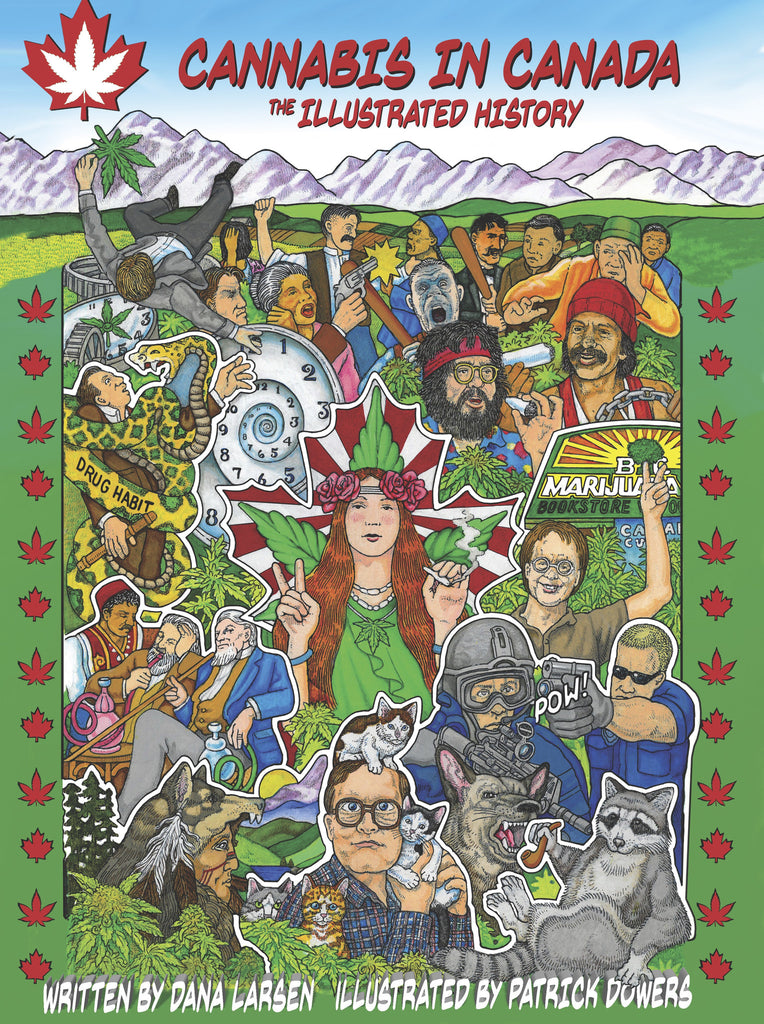 Cannabis in Canada: The Illustrated History (12 copies)