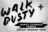 Walk Dusty Large Vinyl Banner