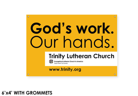 God's Work. Our Hands. Banner
