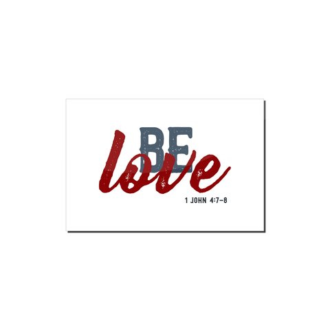 Be Love Magnet