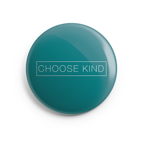 Choose Kind Button Magnet (Plain Text)